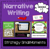 Small vs Big moment sorts for narrative writing