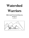 Watershed Warriors Curriculum for 5th Grade