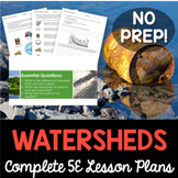 Watersheds and Human Impact Complete 5E Lesson