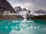 Watersheds, Rivers, and Lakes Webquest (Water Cycle and Ea