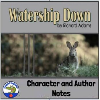 Watership Down Character and Author Notes