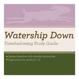 Watership Down Foreshadowing Study Guide
