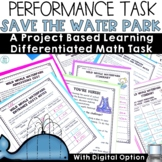 Summer Waterslide Park Performance Based Learning (PBL) Math Task