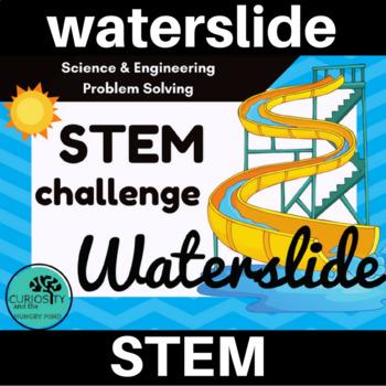 Waterslide STEM Challenge