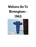 Watsons Go to Birmingham- 1963 - Planning a trip Activity
