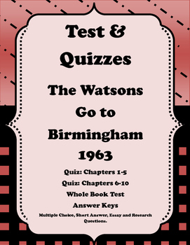 Watsons Go to Birmingham 1963: Quizzes and Tests Plus a Re