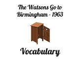 Watsons Go to Birmingham - 1963 Vocabulary