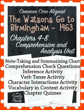 Watsons Go to Birmingham Chapters 4-8 Comprehension and Analysis Unit