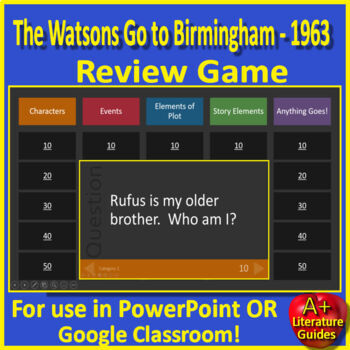 The Watsons Go to Birmingham - 1963 Review Game