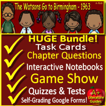 The Watsons Go to Birmingham - 1963 Novel Study Unit Use With OR Without Google
