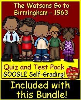The Watsons Go to Birmingham - 1963 Novel Study Google Ready and Self-Grading