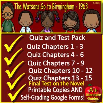 Watsons Go to Birmingham Quiz and Test Bundle Common Core Aligned