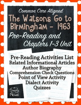 Watsons Go to Birmingham Pre-Reading & Chapters 1-3 Unit