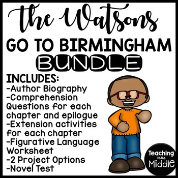 Watsons Go to Birmingham UNIT Bundle; Reading Comprehension
