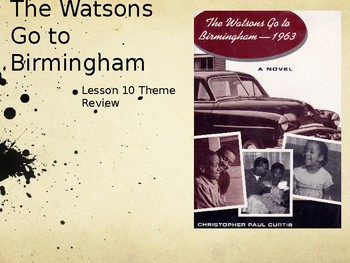 Watsons go to Birmingham Notes Power Point