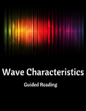 Wave Characteristics Guided Reading