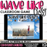 Wave Like Crazy   Stand Up Sit Down   Classroom Games for Spring