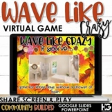 Wave Like Crazy   Stand up Sit Down   Fall Classroom Games Distance Learning