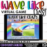 Wave Like Crazy   Stand up Sit Down   Virtual St. Patrick's Day Games