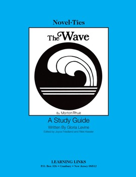 Wave - Novel-Ties Study Guide