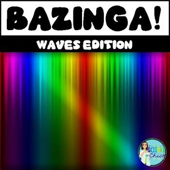 Waves Bazinga Game