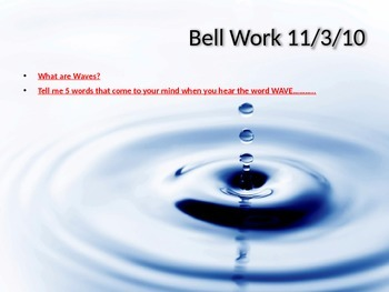 Waves Bellwork - 10 days