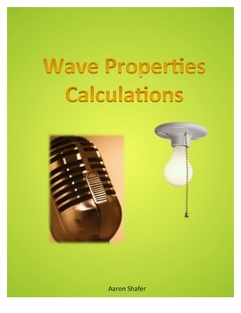 Waves Calculations--Frequency, Wavelength, Speed, and Distance