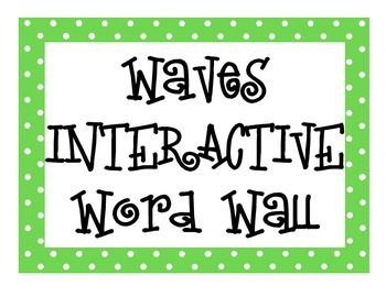 Waves INTERACTIVE Word Wall