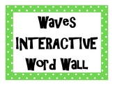 Waves INTERACTIVE Word Wall