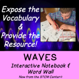 Waves Interactive Notebook & Word Wall