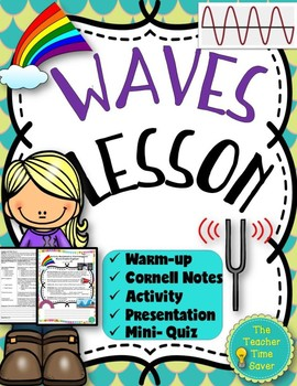 Waves Lesson (Presentation, Cornell notes, and Activity)