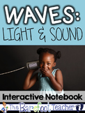 Waves: Light and Sound Interactive Notebook