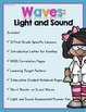 Waves: Light and Sound (Aligned with NGSS)