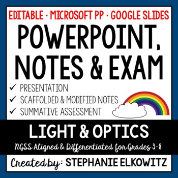 Light and Optics PowerPoint, Notes & Exam (Differentiated and Editable)