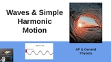 Waves & Simple Harmonic Motion Powerpoint