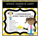 NGSS 1st Grade Unit: Waves Sound and Light  - Lessons - Videos - Investigations