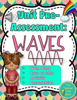 Waves Unit Pre-Assessment/Warm-up Activity Handout