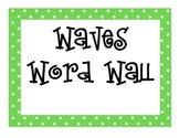 Waves Word Wall