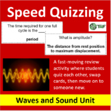 Waves and Sound Unit - Speed Quizzing