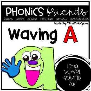 Long Vowel a_e: Waving A Phonics Friends