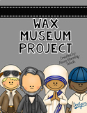 Wax Museum (A Biography Research Project)