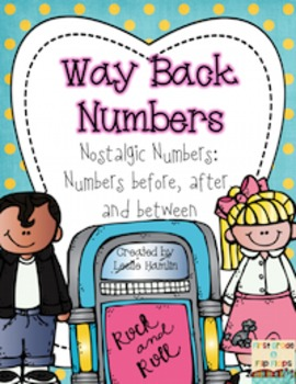 Way Back Numbers: Numbers Sense for Before, After, and Between