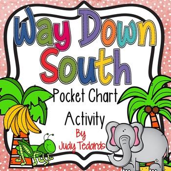 Way Down South (A Pocket Chart Activity)