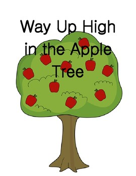 Way Up High in the Apple Tree Adapted Book