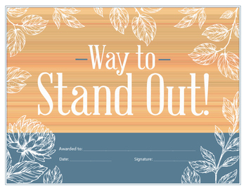 Way to stand out - reward certificate - {Editable}