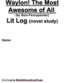 Waylon! The Most Awesome of All Lit Log (novel study) For