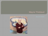 Wayne Thiebaud PowerPoint