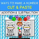 Ways To Make Numbers 1-20:  Addition & Subtraction - Cut & Paste Printables