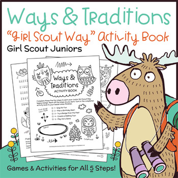"Ways & Traditions - Girl Scout Juniors - ""Girl Scout Way"" - All 5 Steps!"