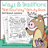 """Ways & Traditions - Girl Scout Juniors - """"Girl Scout Way"""" - All 5 Steps!"""